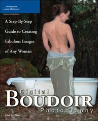 Digital Boudoir Photography 1st edition 9781598632200 1598632205