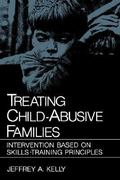 Treating Child-Abusive Families 1st edition 9780306414176 0306414171
