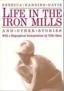 Life in the Iron Mills and Other Stories 2nd Edition 9780935312393 0935312390
