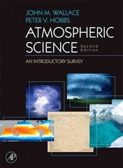 Atmospheric Science 2nd Edition 9780127329512 012732951X