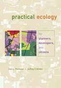 Practical Ecology for Planners, Developers, and Citizens 1st Edition 9781597266185 1597266183