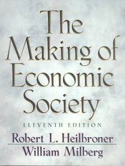 The Making of Economic Society 11th edition 9780130910509 0130910503