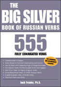 The Big Silver Book of Russian Verbs 1st edition 9780071432993 007143299X