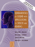 Fundamentals of Sound with Applications to Speech and Hearing 1st Edition 9780205370870 020537087X
