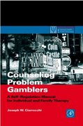 Counseling Problem Gamblers 1st Edition 9780121746537 0121746534