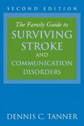 The Family Guide To Surviving Stroke And Communication Disorders 2nd Edition 9780763751050 0763751057
