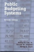 Public Budgeting Systems 7th Edition 9780763731298 0763731293