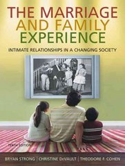 Cengage Advantage Books: The Marriage & Family Experience 10th edition 9780495500834 0495500836