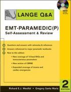 Lange Q&A EMT-Paramedic (P) Self-Assessment and Review 2nd edition 9780071470148 007147014X