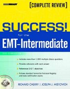 SUCCESS! for the EMT-Intermediate 1st edition 9780131184275 013118427X