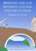 Bridging the Gap Between College and Law School 0 9780890899458 0890899452