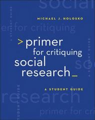 Primer for Critiquing Social Research 1st Edition 9780495007746 0495007749