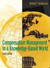 Compensation Management in a Knowledge-Based World 10th edition 9780131494794 0131494791