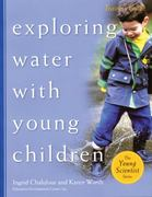 Exploring Water with Young Children 0 9781929610556 1929610556