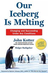 Our Iceberg Is Melting 1st edition 9780312361983 031236198X