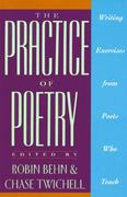 The Practice of Poetry 1st Edition 9780062730244 006273024X