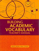 Building Academic Vocabulary: Teacher's Manual 1st Edition 9781416602347 1416602348