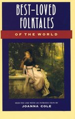 Best-Loved Folktales of the World 1st Edition 9780385189491 0385189494