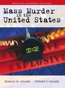 Mass Murder in the United States 1st edition 9780139343087 0139343083