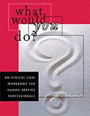 What Would You Do 1st Edition 9780534349387 0534349382