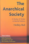 The Anarchical Society 3rd edition 9780231127639 0231127634