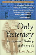 Only Yesterday 1st Edition 9780471189527 0471189529