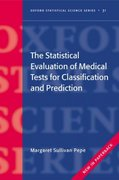 The Statistical Evaluation of Medical Tests for Classification and Prediction 1st edition 9780198565826 0198565828