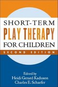 Short-Term Play Therapy for Children 2nd Edition 9781593853303 1593853300