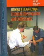 Essentials Of The Reid Technique: Criminal Interrogation And Confessions 1st Edition 9780763727284 0763727288