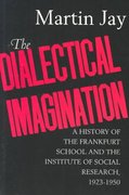 The Dialectical Imagination 1st Edition 9780520204232 0520204239