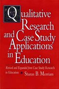 Qualitative Research and Case Study Applications in Education 2nd edition 9780787910099 0787910090