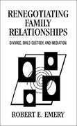 Renegotiating Family Relationships, Second Edition 1st edition 9780898622140 089862214X