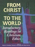 From Christ to the World 1st Edition 9780802806406 0802806406