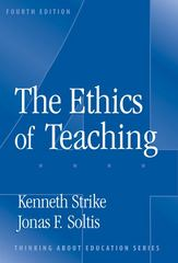 Ethics of Teaching 4th edition 9780807744949 0807744948