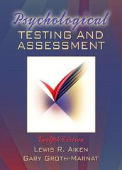 Psychological Testing and Assessment 12th edition 9780205457427 0205457428