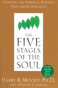 The Five Stages of the Soul 1st Edition 9780385486774 0385486774