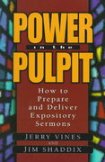 Power in the Pulpit 1st Edition 9780802477408 0802477402
