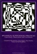BPS Manual of Psychology Practicals 1st edition 9781854330741 1854330748