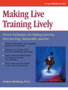 Making Live Training Lively 1st edition 9781560526964 1560526963