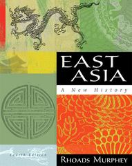 East Asia: A New History 4th edition 9780321421418 0321421418