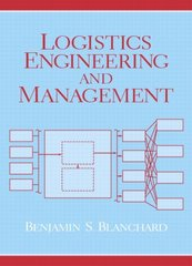 Logistics Engineering & Management 6th Edition 9780131429154 0131429159