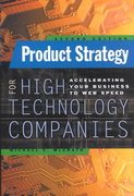 Product Strategy for High Technology Companies 2nd edition 9780071362467 0071362460