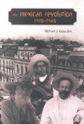 The Mexican Revolution, 1910-1940 1st Edition 9780826327802 082632780X