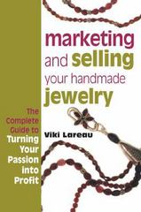Marketing and Selling Your Handmade Jewelry 0 9781596680241 1596680245