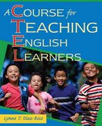 A Course for Teaching English Learners 1st edition 9780205510504 0205510507