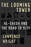 The Looming Tower 1st Edition 9780375414862 037541486X