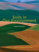 Soils in Our Environment 11th Edition 9780132191043 0132191040