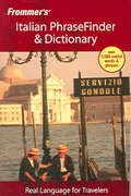 Frommer's Italian PhraseFinder & Dictionary 1st edition 9780471773313 047177331X