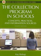 The Collection Program in Schools 4th Edition 9781591583608 1591583608