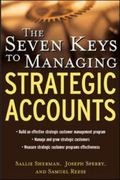 The Seven Keys to Managing Strategic Accounts 1st edition 9780071417525 0071417524